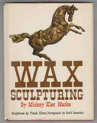 Wax Sculpturing