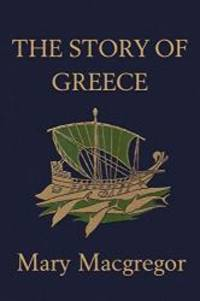 image of The Story of Greece  (Yesterday's Classics)