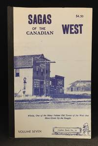 Sagas of the Canadian West Volume Seven (Publisher series: Gopher Book.)