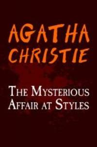 image of The Mysterious Affair at Styles: Original and Unabridged (Translate House Classics)