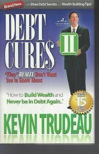 "Debt Cures II ""they"" REALLY don't want you to know about"