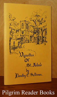 image of Vignettes of Old St. John's. (Peterborough, Ontario).