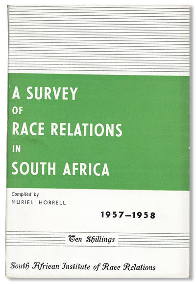 Johannesburg: South African Institute of Race Relations, . First Edition. Octavo (21cm.); original w...