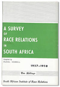 A Survey of Race Relations in South Africa 1957-1958