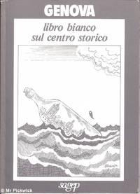 Genova Libro Bianca Sul Centro Storico