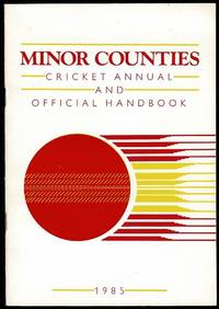 image of Minor Counties Cricket Annual and Official Handbook 1985