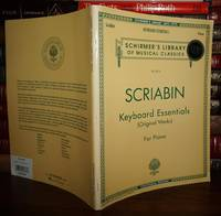 ALEXANDER SCRIABIN KEYBOARD ESSENTIALS Original Works for Piano