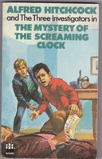 image of Mystery of the Screaming Clock (Alfred Hitchcock Books)