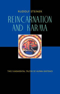 image of Reincarnation and Karma: Two Fundamental Truths of Existence