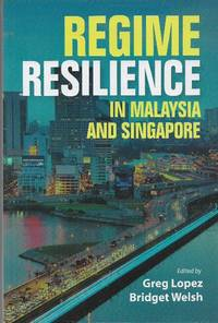 Regime Resilience in Malaysia and Singapore