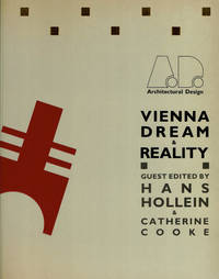 VIENNA: DREAM AND REALITY. A Celebration of the Hollein Installations for the Exhibition \