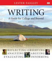 Writing  A Guide for College and Beyond  Brief Edition