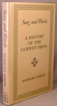 Song and Words; A History of the Curwen Press.