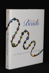 image of The History of Beads; From 30,000 B.C. to the Present