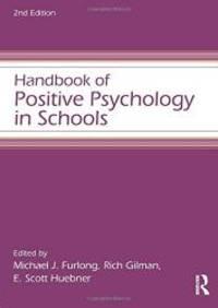 Handbook of Positive Psychology in Schools (Educational Psychology Handbook)