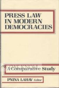 PRESS LAW IN MODERN DEMOCRACIES, A COMPARATIVE STUDY