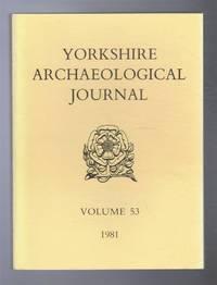 Yorkshire Archaeological Journal, Volume 53 1981