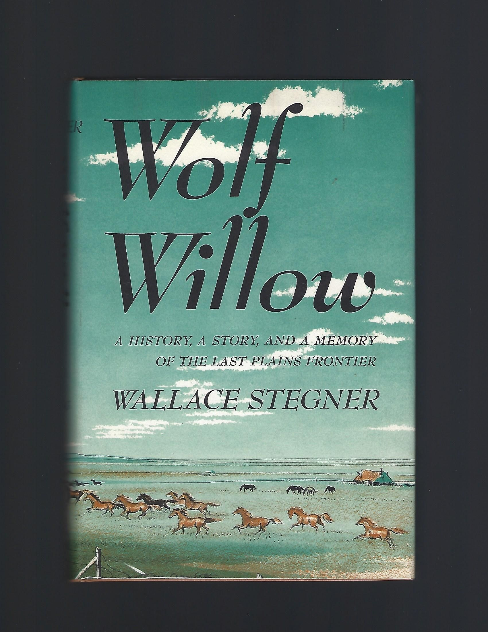 Read Wolf Willow By Wallace Stegner