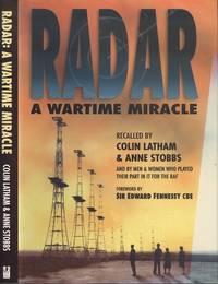Radar: A Wartime Miracle.