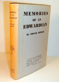 image of MEMORIES OF AN EDWARDIAN By Edgar Jepson.