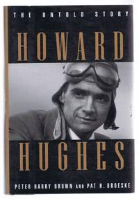 Howard Hughes, The Untold Story