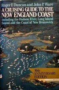 A Cruising Guide To The New England Coast: Including The Hudson River, Long Island Sound, And The...