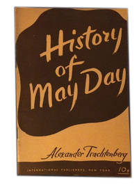 History of May Day by Trachtenberg, Alexander - 1947