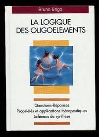 La logique des oligoéléments.  Questions-Réponses.  Propriétés et applications thérapeutiques.  Schémas de synthèse