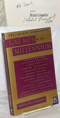 image of Gay Men at the Millenium: sex, spirit, community [inscribed_signed by editor]
