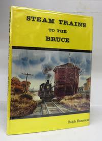 Steam Trains to the Bruce