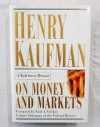 On Money and Markets.  A Wall Street Memoir