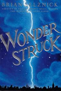 Wonder Struck by  Brian Selznick - Hardcover - from Chisholm Trail Bookstore (SKU: 19120)