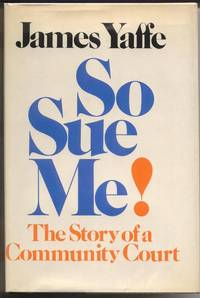 So Sue Me!  The Story of a Community Court