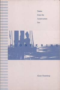 image of Pioneering; Poems from the Construction Site