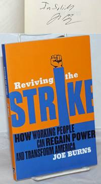 image of Reviving the Strike: how working people can regain power and transform America