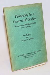 image of Personality in a communal society, an analysis of the mental health of the Hutterites