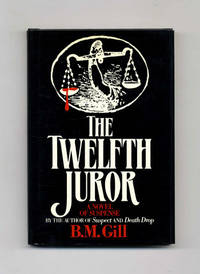 The Twelfth Juror  - 1st Edition/1st Printing