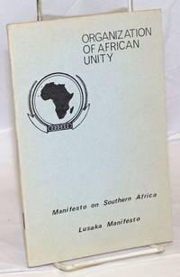 image of Manifesto on Southern Africa. Lusaka Manifesto