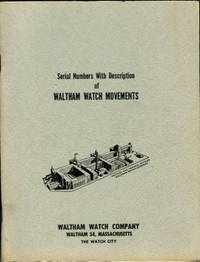 image of Serial Numbers With Descriptions Of Waltham Watch Movements