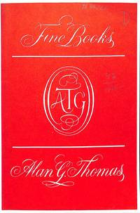 Catalogue 47/1985 : Fine Books. by  ALAN G THOMAS - from Frits Knuf Antiquarian Books (SKU: 57261)