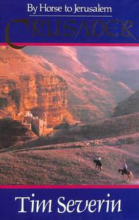 Crusader: By Horse to Jerusalem