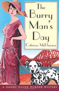 The Burry Man's Day (Dandy Gilver Murder Mystery 2)