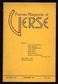 Winter Park, FL: Florida Magazine of Verse, 1943. Softcover. Fine. Vol. IV, no. 1. Spine sunned, els...