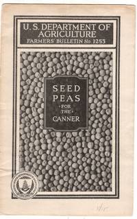 U.S. Department of Agriculture Farmers' Bulletin No 1253 Seed Peas for the Canner