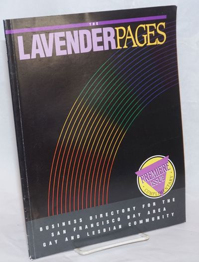 San Francisco: The Lavender Pages, 1993. Paperback. 96p., 8.5x11 inches, listings, ads, services and...