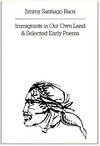 Immigrants in Our Own Land and Selected Early Poems.