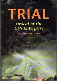Trial: Ordeal of the USS Enterprise, 14 January, 1969