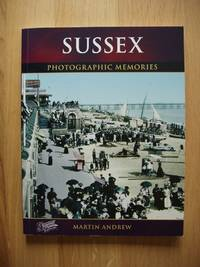 Francis Frith's Sussex by  Martin Andrew - Paperback - 2006 - from Goldring Books and Biblio.co.uk