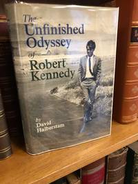 THE UNFINISHED ODYSSEY OF ROBERT KENNEDY [SIGNED]