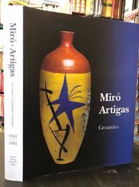 Joan Miro Josep Llorens Artigas : Ceramics. Catalogue Raisonne 1941-1981